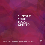 –> Support Your Local Ghetto <–
